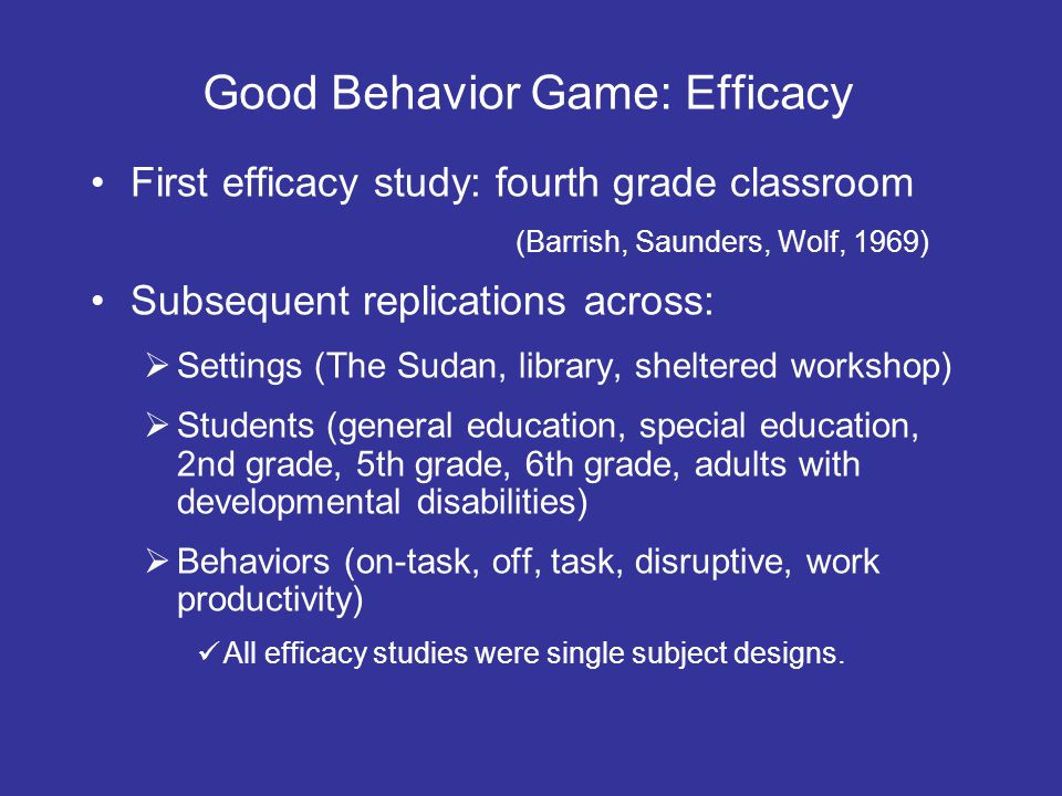 Good Behavior Game: Efficacy