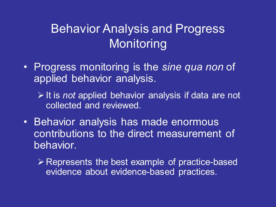 Behavior Analysis and Progress Monitoring