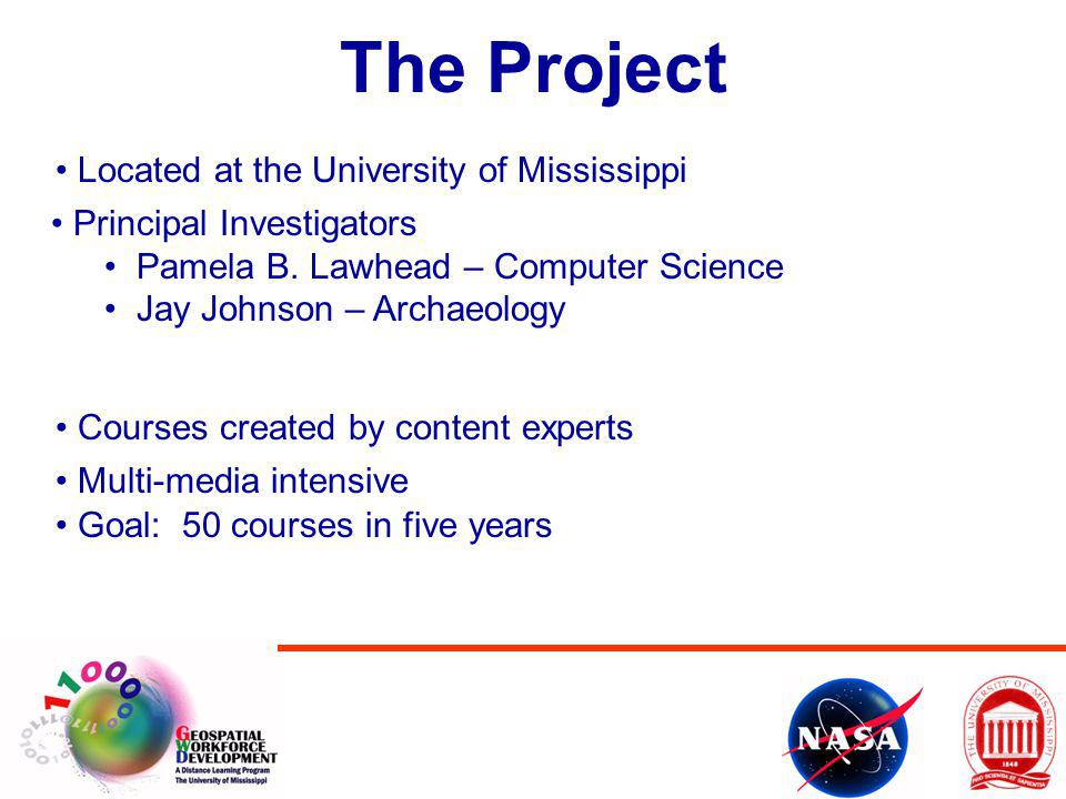 The Project Located at the University of Mississippi