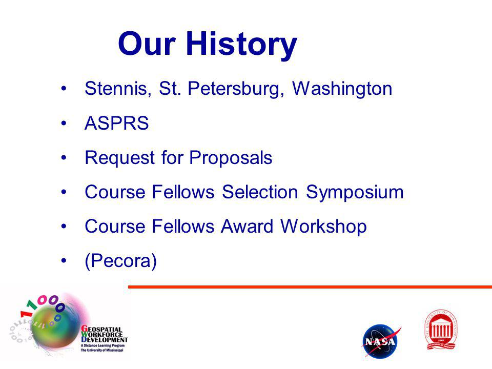 Our History Stennis, St. Petersburg, Washington ASPRS