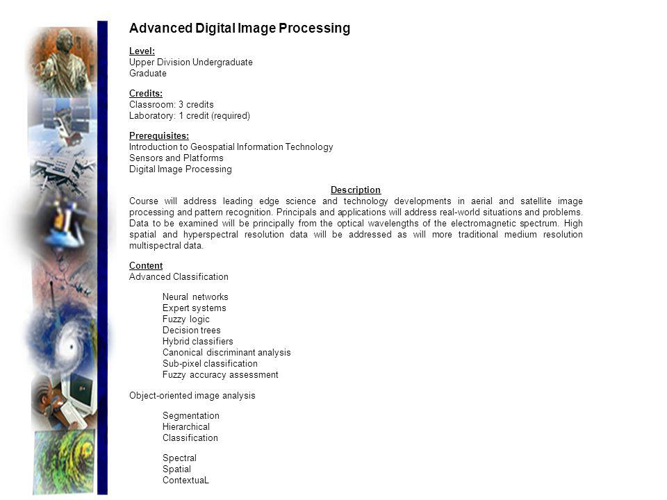 Advanced Digital Image Processing