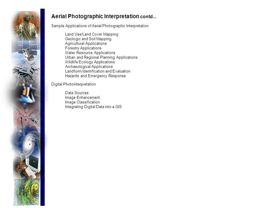 Aerial Photographic Interpretation contd...