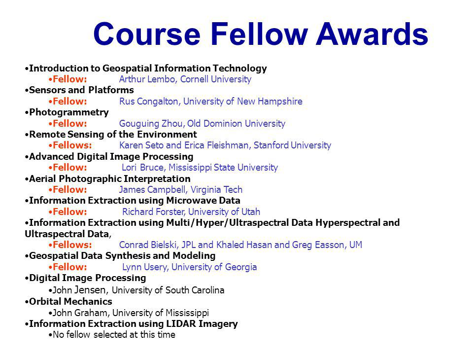 Course Fellow Awards Introduction to Geospatial Information Technology
