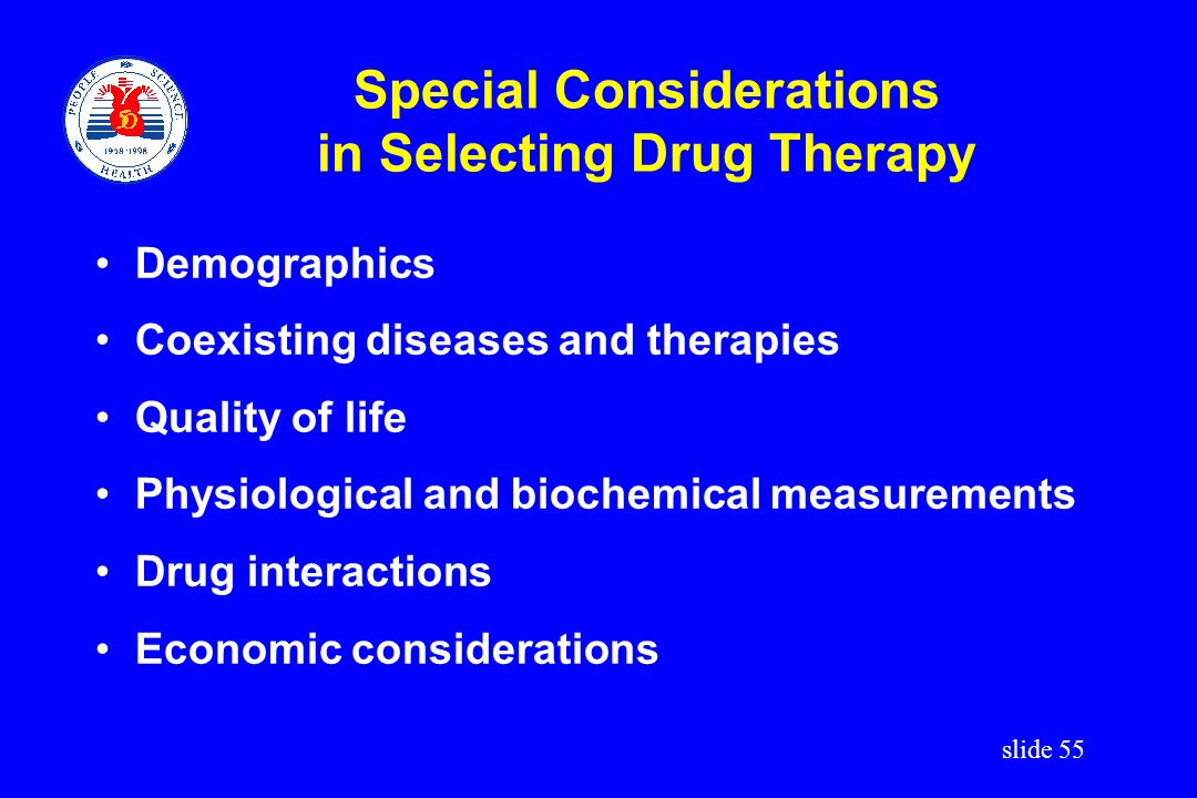 Special Considerations in Selecting Drug Therapy