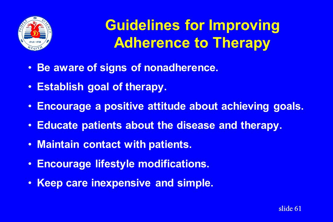 Guidelines for Improving Adherence to Therapy
