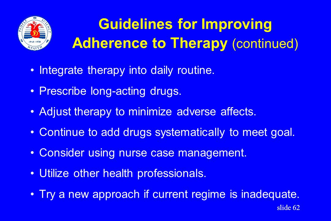 Guidelines for Improving Adherence to Therapy (continued)