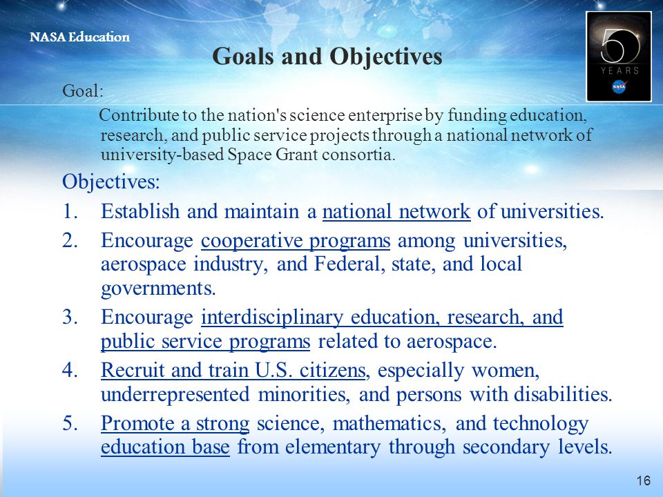 Goals and Objectives Objectives: