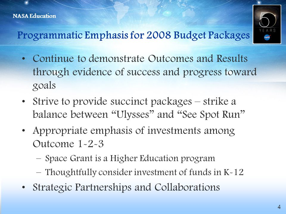 Programmatic Emphasis for 2008 Budget Packages