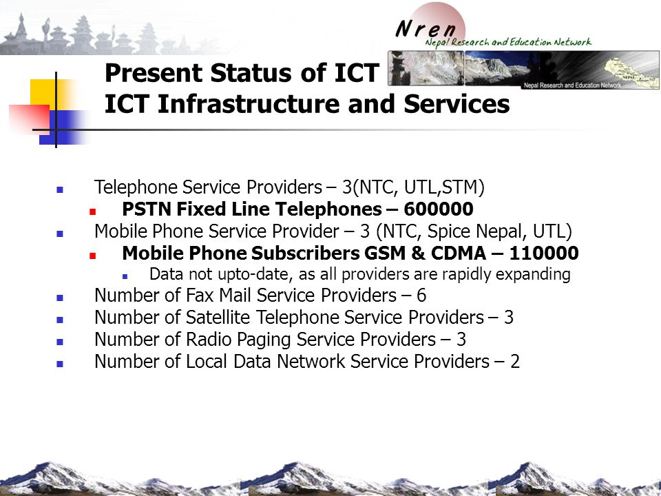 Present Status of ICT ICT Infrastructure and Services