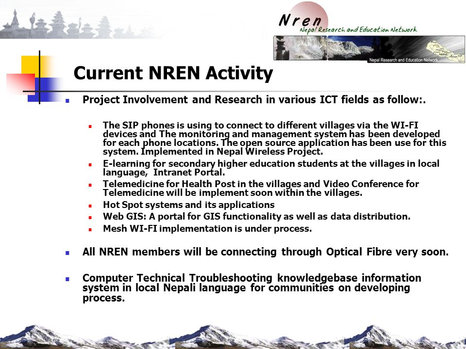 Current NREN Activity Project Involvement and Research in various ICT fields as follow:.