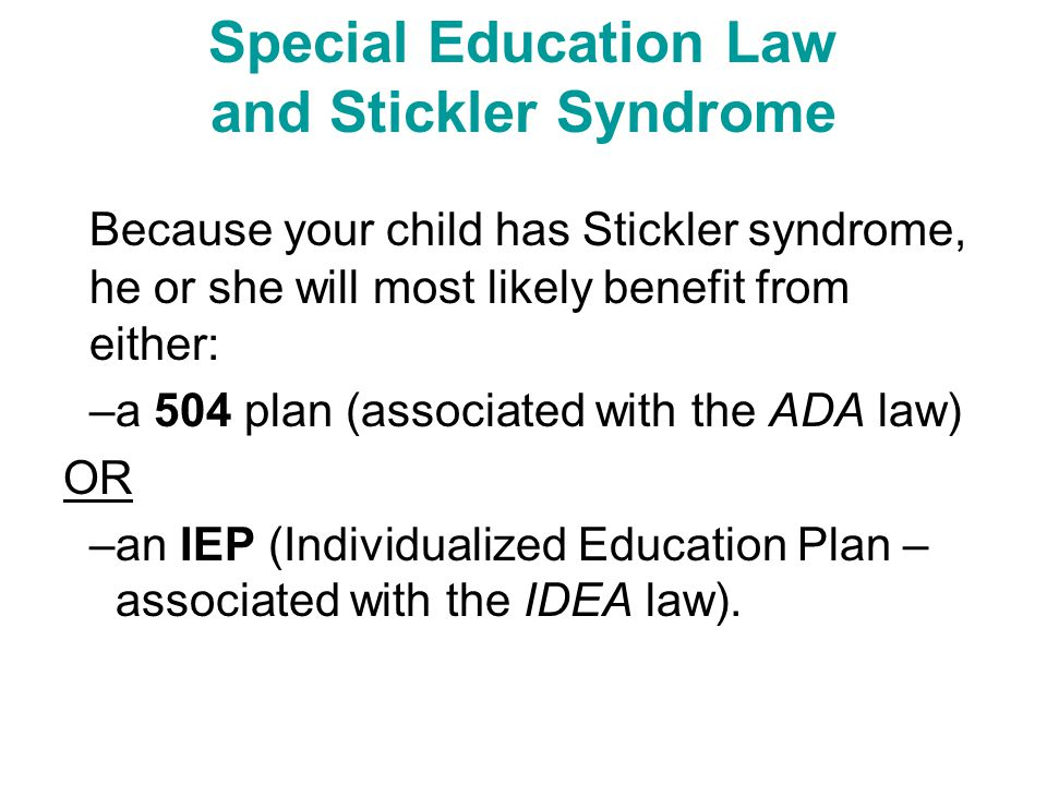Special Education Law and Stickler Syndrome