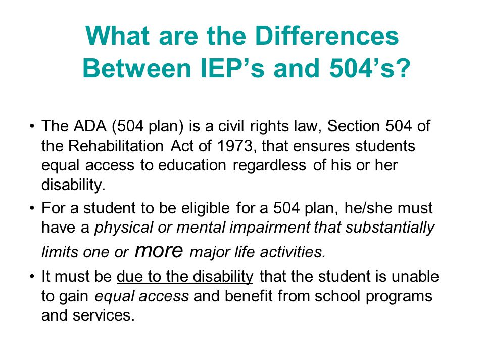What are the Differences Between IEP's and 504's