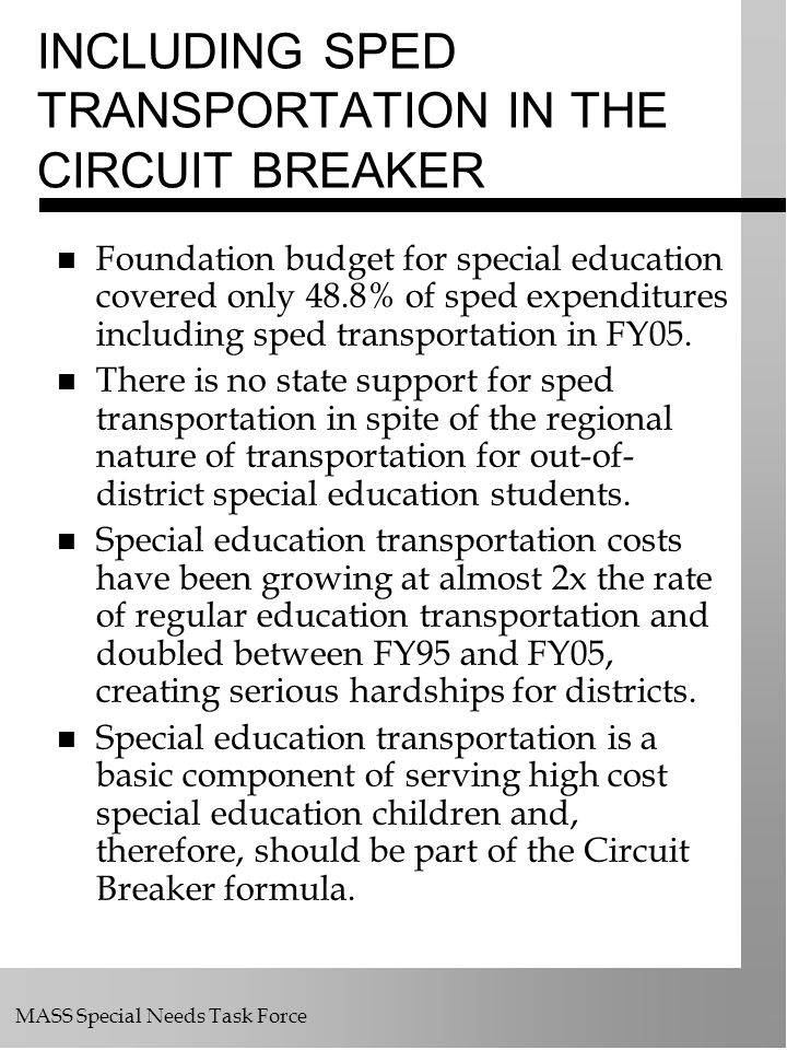 INCLUDING SPED TRANSPORTATION IN THE CIRCUIT BREAKER