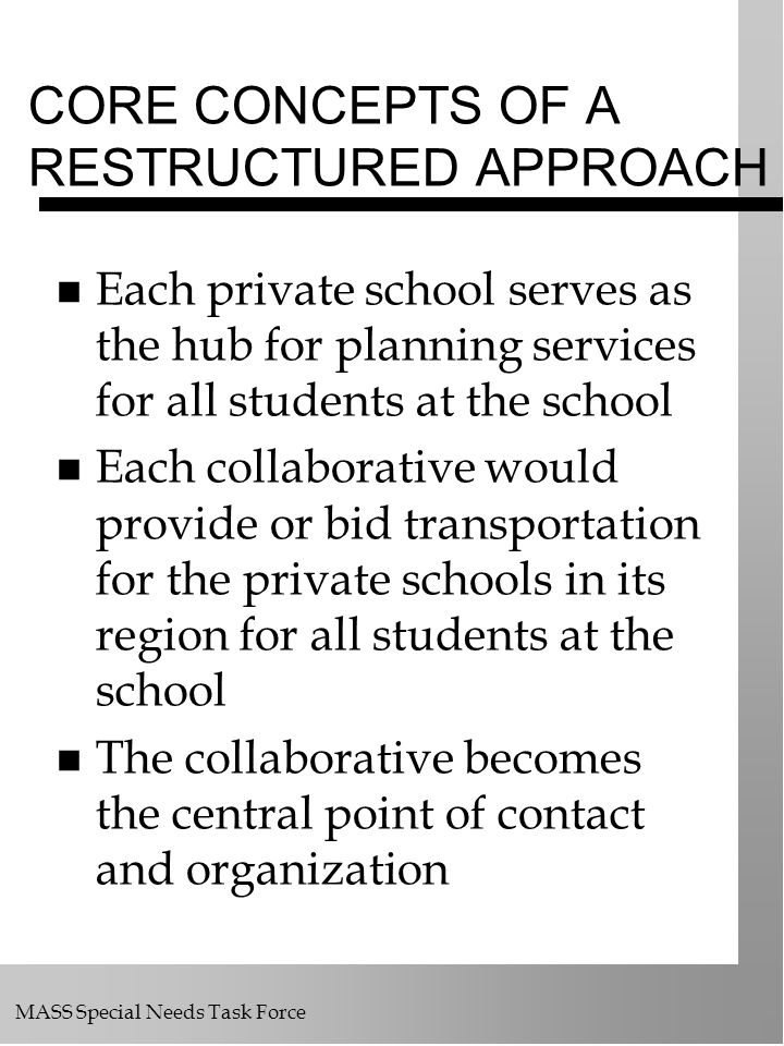 CORE CONCEPTS OF A RESTRUCTURED APPROACH