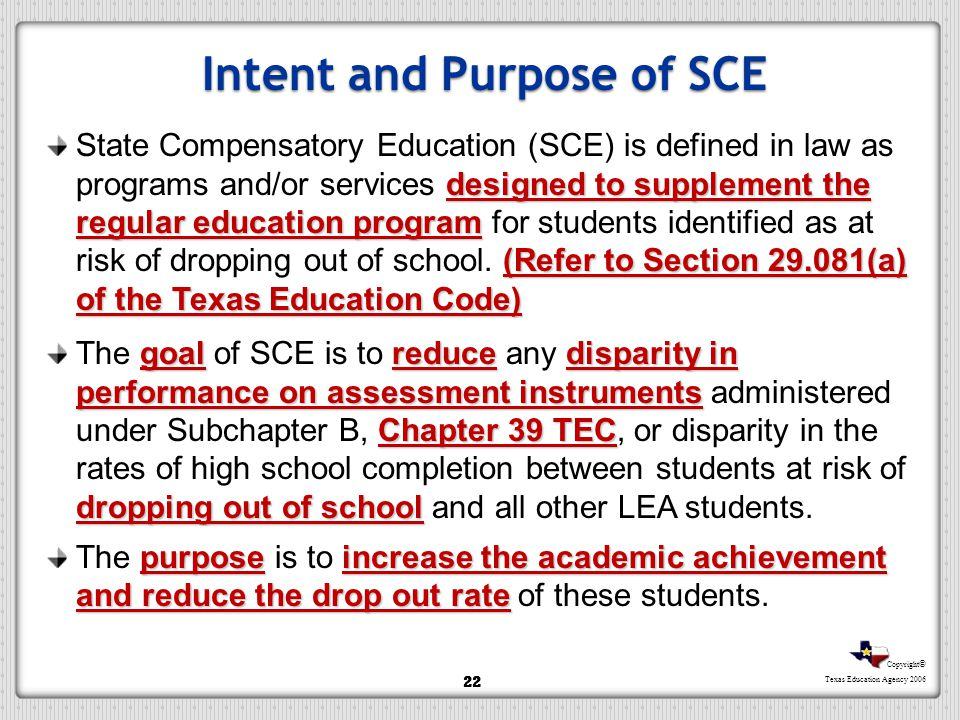 Intent and Purpose of SCE