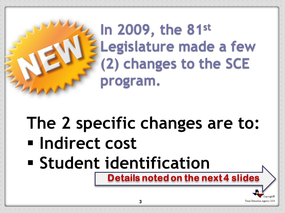 The 2 specific changes are to: Indirect cost Student identification
