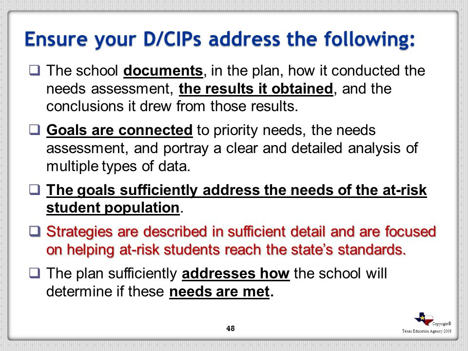 Ensure your D/CIPs address the following: