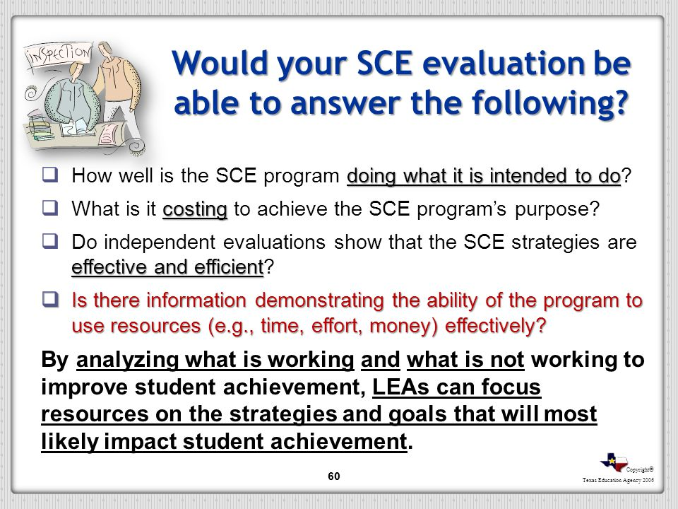 Would your SCE evaluation be able to answer the following
