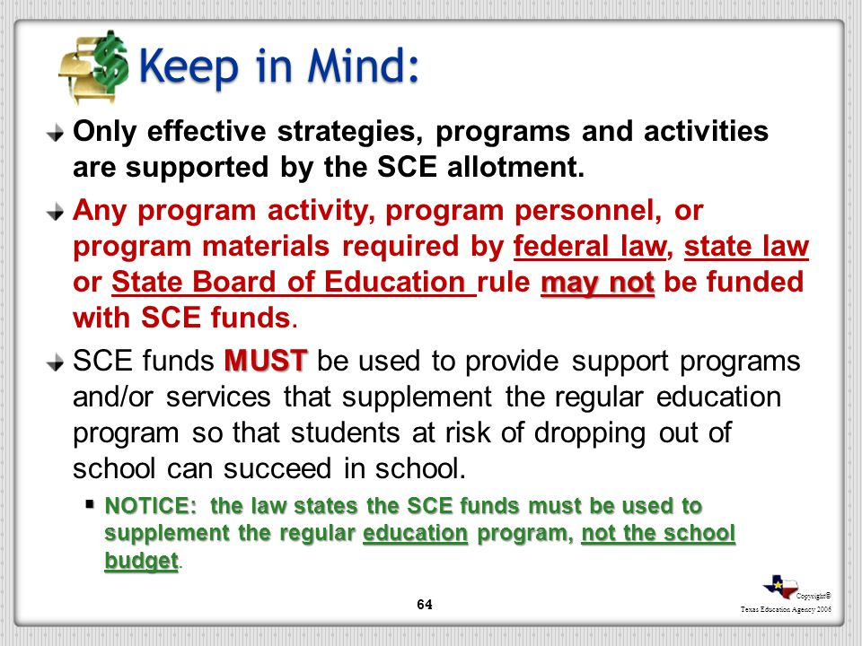 Keep in Mind: Only effective strategies, programs and activities are supported by the SCE allotment.