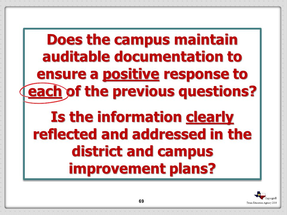 Does the campus maintain auditable documentation to ensure a positive response to each of the previous questions