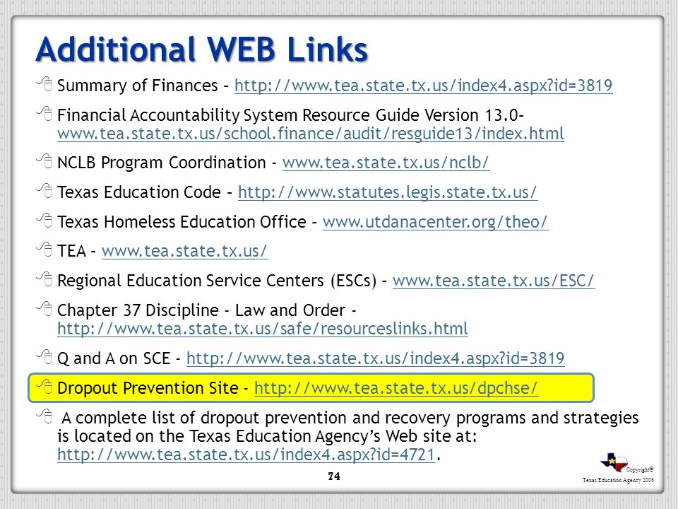 Additional WEB Links Summary of Finances – http://www.tea.state.tx.us/index4.aspx id=3819.