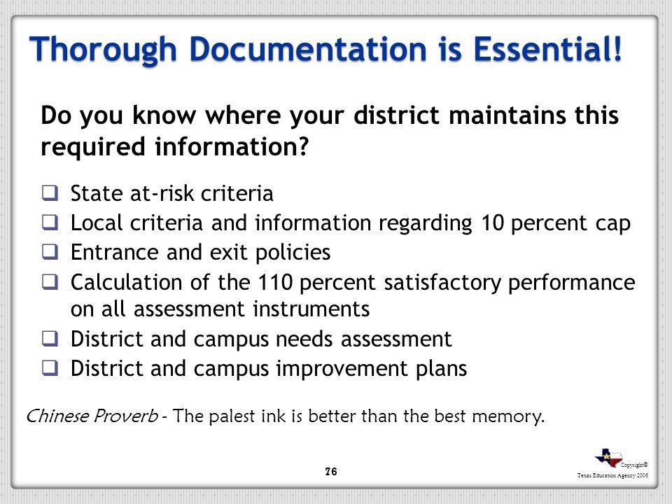 Thorough Documentation is Essential!
