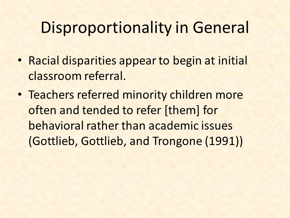 Disproportionality in General