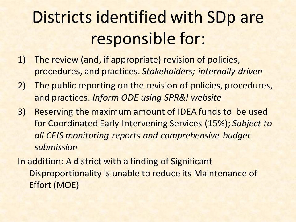 Districts identified with SDp are responsible for:
