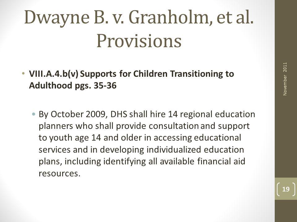 Dwayne B. v. Granholm, et al. Provisions