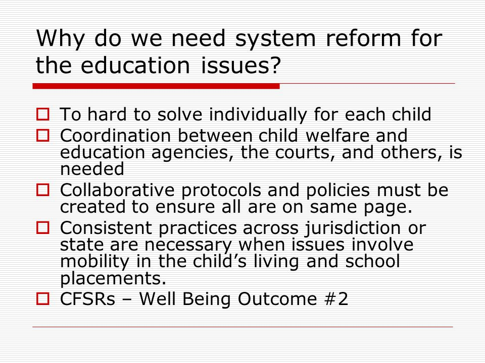 Why do we need system reform for the education issues