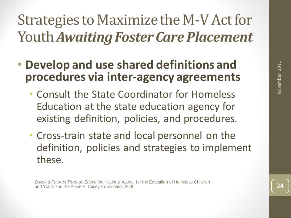 Strategies to Maximize the M-V Act for Youth Awaiting Foster Care Placement