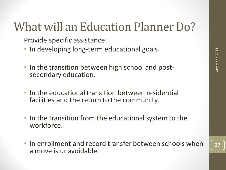 What will an Education Planner Do