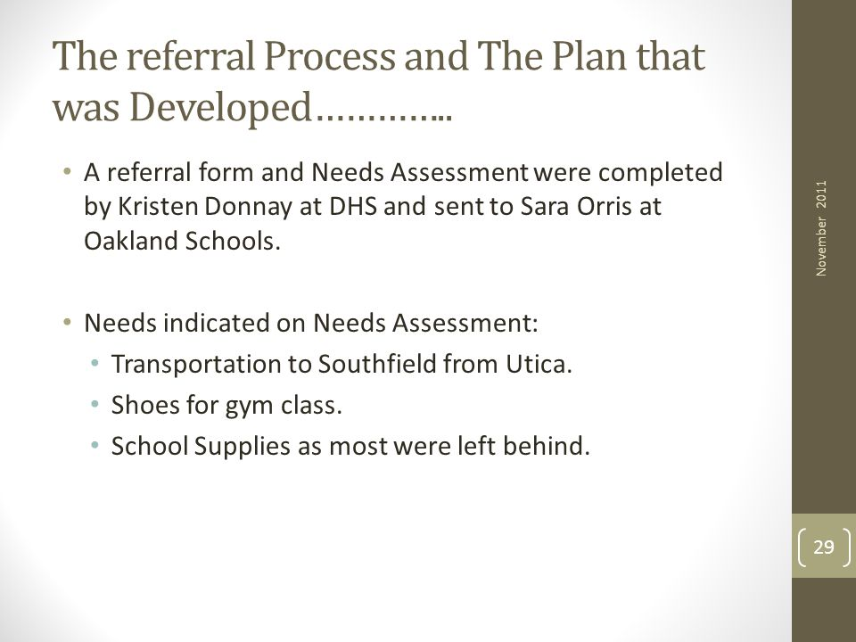 The referral Process and The Plan that was Developed…………..