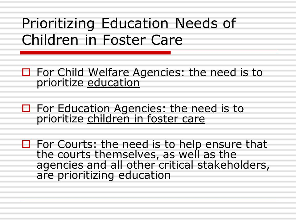 Prioritizing Education Needs of Children in Foster Care