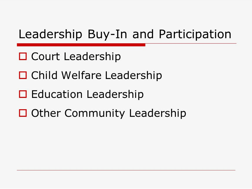 Leadership Buy-In and Participation