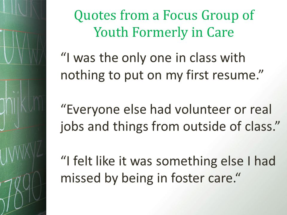 Quotes from a Focus Group of Youth Formerly in Care