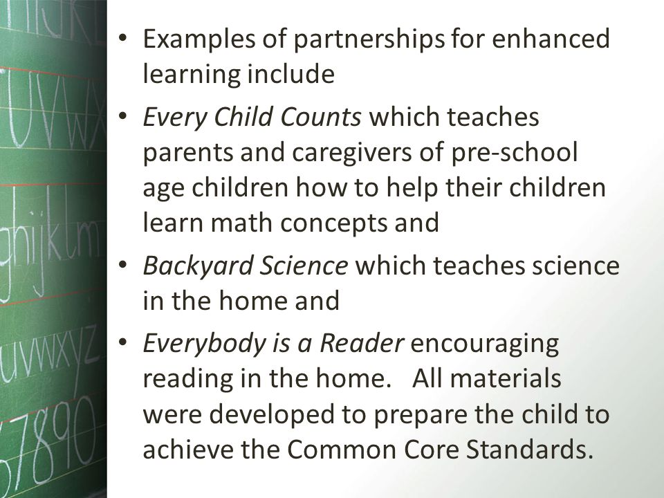 Examples of partnerships for enhanced learning include