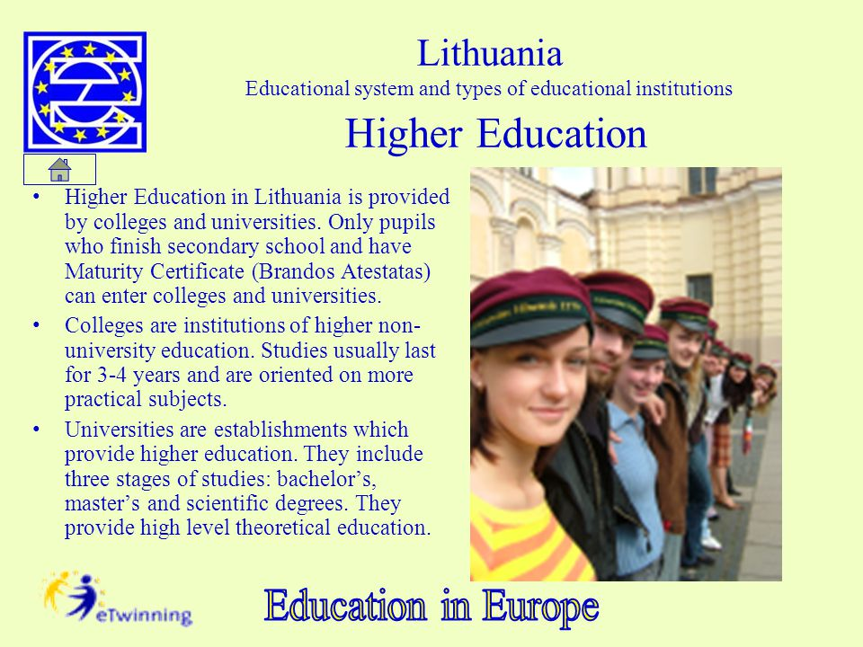 Lithuania Educational system and types of educational institutions Higher Education