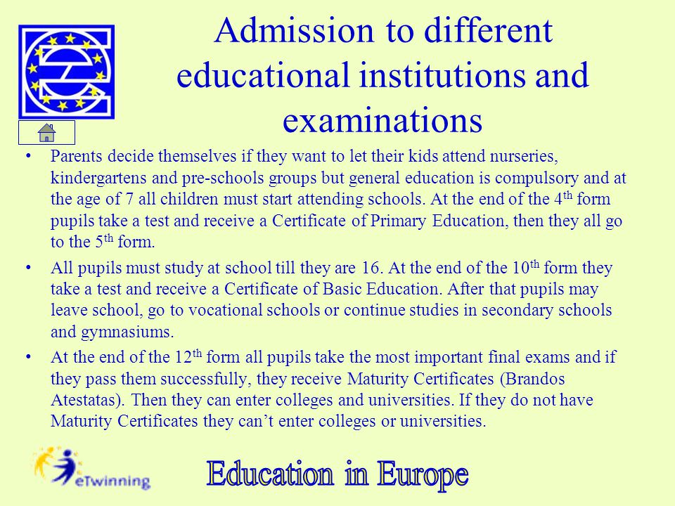 Admission to different educational institutions and examinations