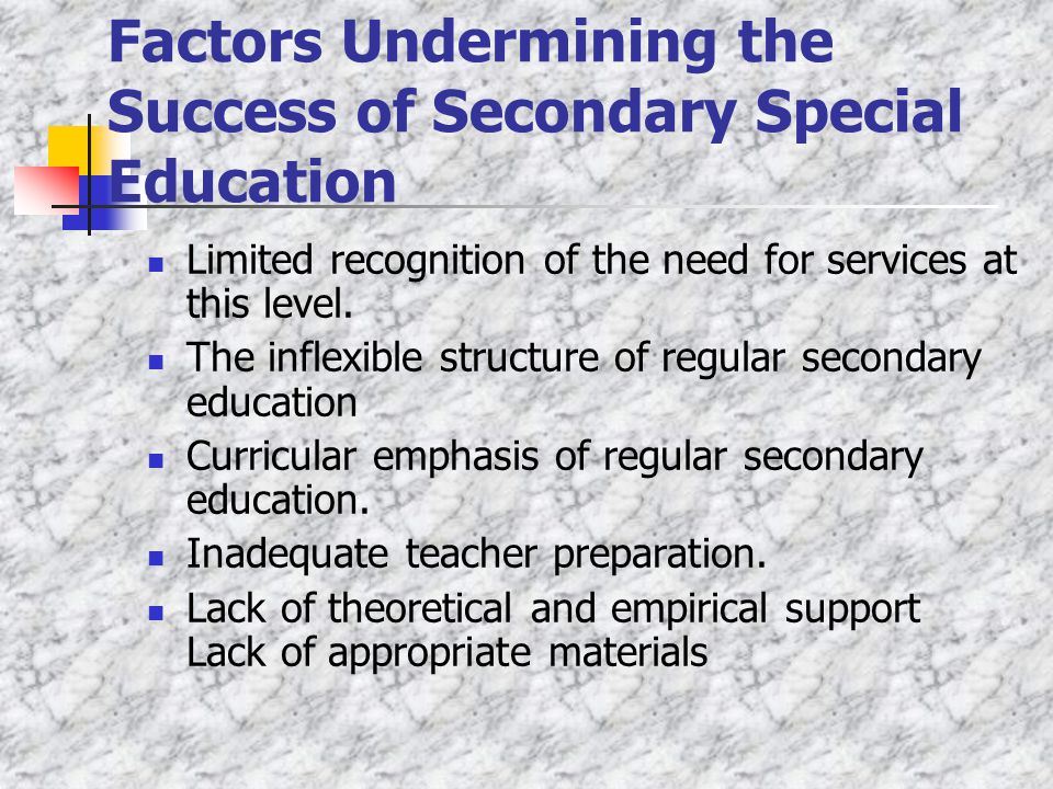 Factors Undermining the Success of Secondary Special Education