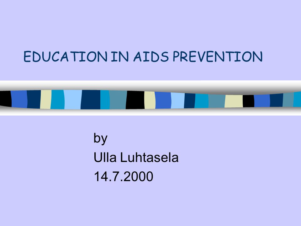 EDUCATION IN AIDS PREVENTION