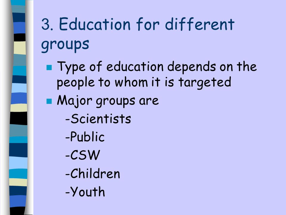 3. Education for different groups