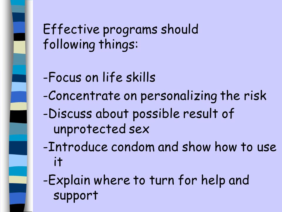 Effective programs should following things: