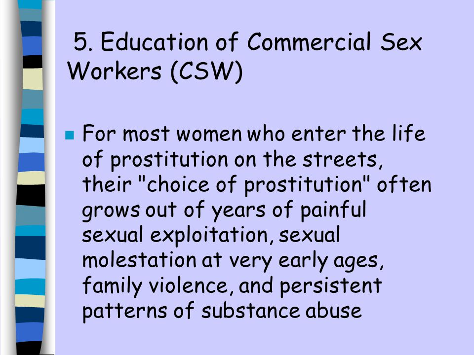 5. Education of Commercial Sex Workers (CSW)
