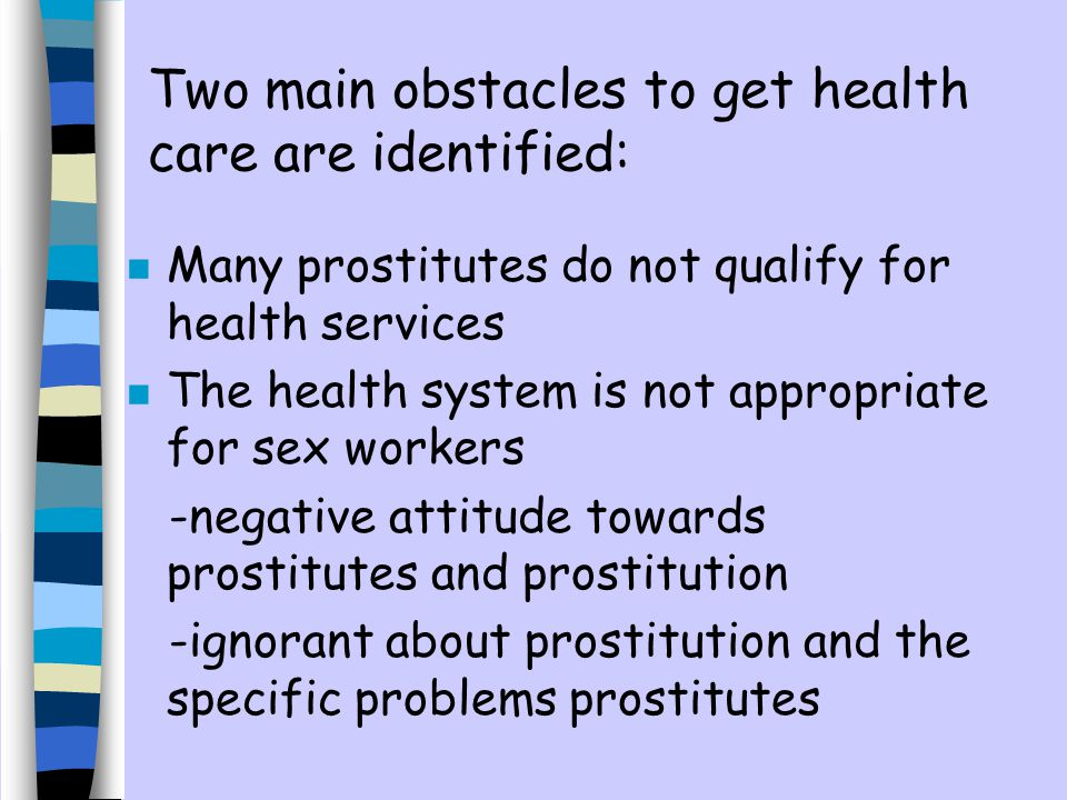 Two main obstacles to get health care are identified: