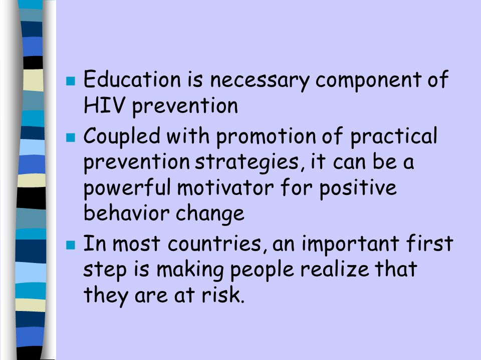 Education is necessary component of HIV prevention