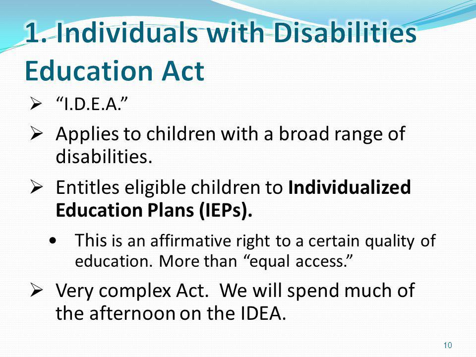 1. Individuals with Disabilities Education Act