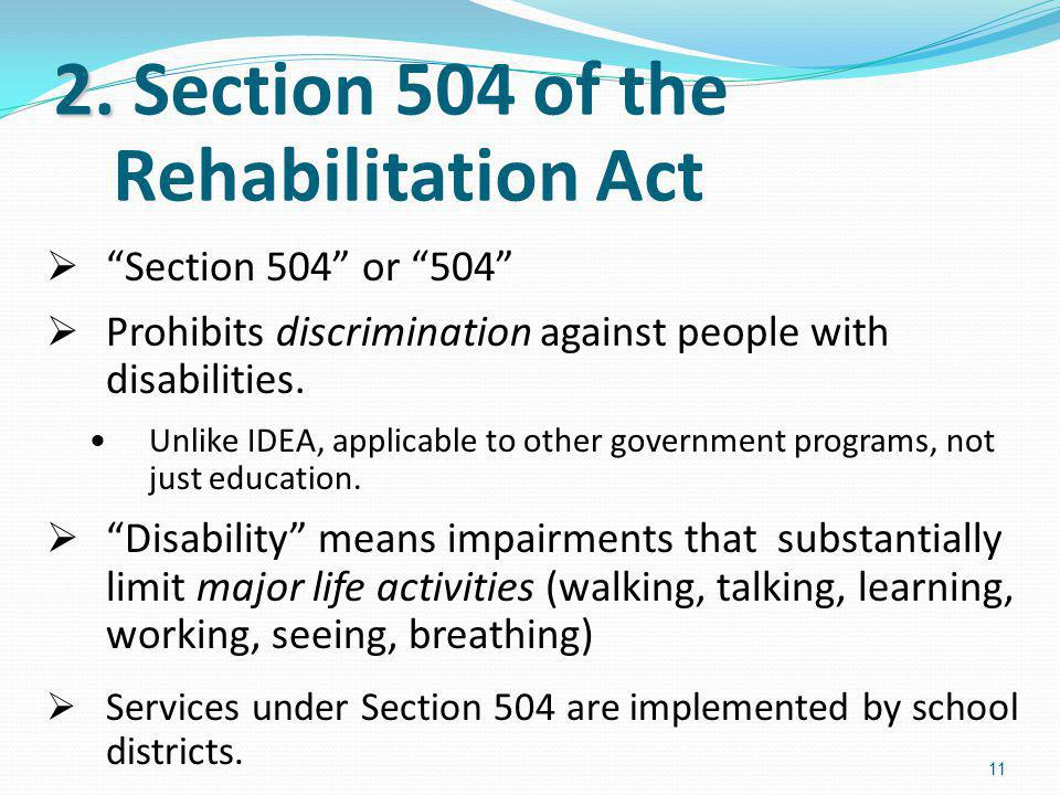 2. Section 504 of the Rehabilitation Act