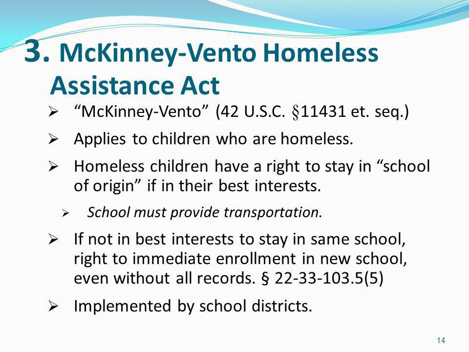3. McKinney-Vento Homeless Assistance Act