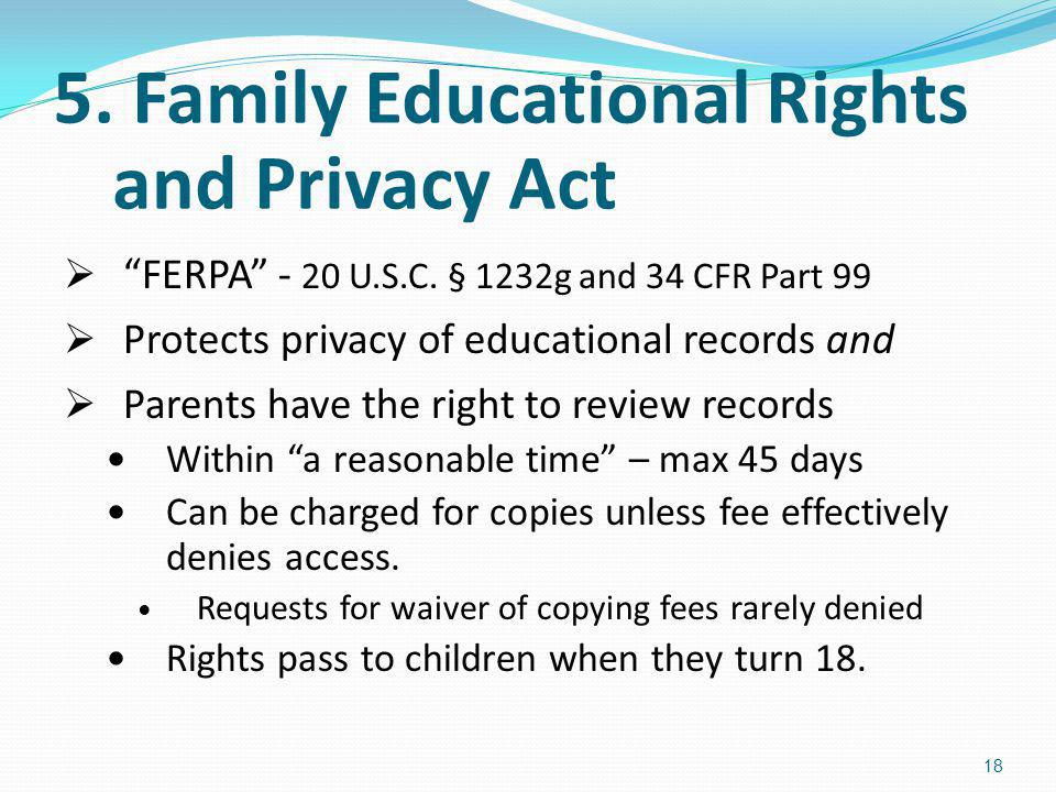 5. Family Educational Rights and Privacy Act